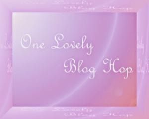 One Lovely Blog Hop