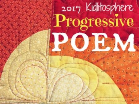 2017 Kidlitosphere Progressive Poem